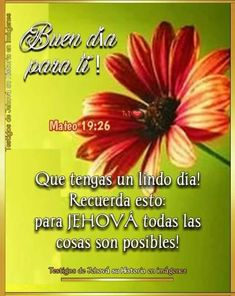Good Morning In Spanish, Jehovah's Witnesses, Good Morning Quotes, Encouragement Quotes, Good Night, Love Quotes, Lord, Good Day Quotes, Gud Morning Images
