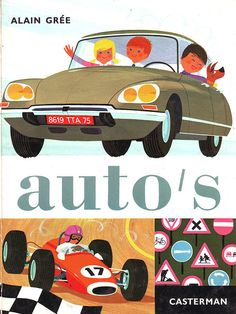Gill Sans in use Citroen Ds, Children's Book Illustration, Graphic Design Illustration, Books About Cars, Retro Kids, Bd Comics, Vintage Children's Books, Vintage Kids, Vintage Posters