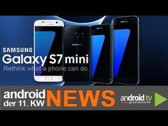 Kommt das Samsung Galaxy S7 mini im Juli? - weekly NEWS 11.KW [GER] - http://www.middleamericanews.org/kommt-das-samsung-galaxy-s7-mini-im-juli-weekly-news-11-kw-ger/