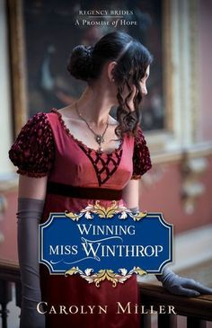 Winning Miss Winthrop by Carolyn Miller Series: Regency Brides: A Promise of Hope #1 Published by Kregel Publications Publication Date March 27, 2018 Genres: Historical Fiction, Clean Romance, Christian Fiction Setting: England Regency Era – UK – 1795 – 1837 Main Character Ages: 25-34 Written for: Adults Pages: 320 Synopsis: […]