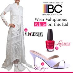 Wear Voluptuous White on this Eid  a) Shop Ali Xeeshan visit---->http://www.brandcentral.pk/ali-xeeshan-white-dress-cultured-pearls b) Shop Insignia shoes visit--->http://www.brandcentral.pk/insignia-white-slip-on c) Shop Luscious Cosmetics visit--->http://www.brandcentral.pk/luscious-cosmetics