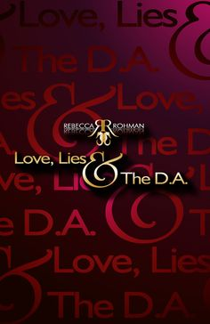 ★ Love, Lies & The D.A. part of the Rebecca Rohman Box Set Now For Sale Just 99¢ For A Limited Time  http://www.amazon.com/gp/product/B014X5ZACA