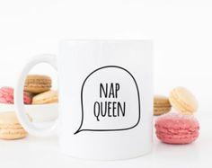 Nap Queen mug. Cute gift for her. Queen. princess. Coffe mug, home decor