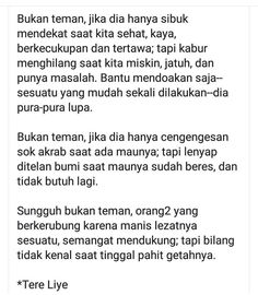 Quotes Sahabat, Fake Quotes, People Quotes, Daily Quotes, Best Quotes, Motivational Quotes, Inspirational Quotes, Broken Friendship Quotes, Tumbler Quotes