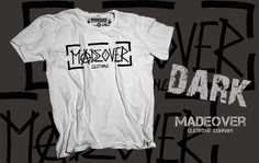 Madeover clothing - DARK - pánské Madeover clothingtriko s designemDARK! Sítotiskem potisklé triko vytvořené od srdce s troškou tajemna! MADEOVER CLOTHING - APPAREL FOR DESTROY