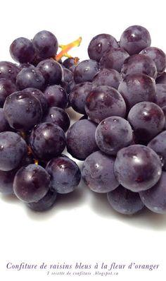 1 recette de confiture: Confiture de raisins bleus à la fleur d'oranger