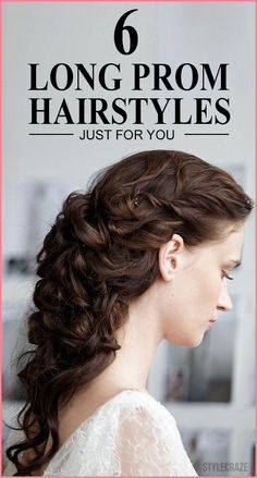Here are 50 prom hairstyles for long hair that will pump up your oomph factor. ...