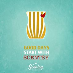 SMILE :) Good days start with Scentsy! #justawickaway #mondaymotivation #optimism