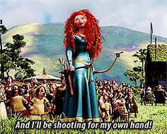 i'll+be+shooting+for+my+own+hand | ... descendant of Clan DunBroch, and I'll be shooting for my own hand