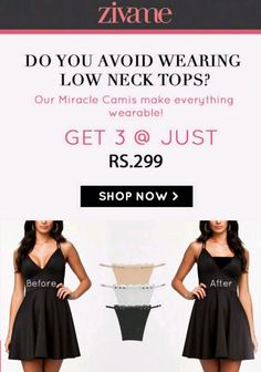 Zivame Deals of the Day - Get 3 Miracle Camis at Rs.299 Only - Couponscenter