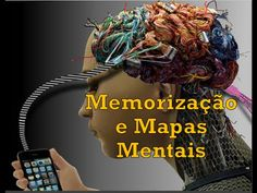 Memorização e Mapas Mentais - Método Para Provas e Concursos - Estratégia de Memorização - http://apostilasdacris.com.br/memorizacao-e-mapas-mentais-metodo-para-provas-e-concursos-estrategia-de-memorizacao/