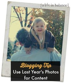 Blogging Tip: Use Last Year's Photos for New Content - Since I can't work months ahead on projects, I stockpile my photos and use them to create new content the following year. How To Start A Blog Wordpress, Blog Writing, Free Blog, Blog Design, Blogging For Beginners, Making Ideas, How To Make Money, Social Media, Content