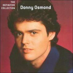 Donny Osmond - The Definitive Collection