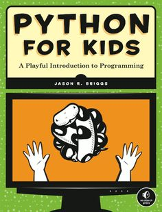 Python for Kids - Could be great fun to learn intro computer programming this summer!