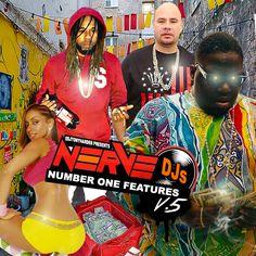 NERVE DJ NUMBER ONE FEATURES V5 hosted by @DJTONYHARDER ~ We Got Now Mixtapes