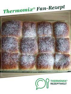 Buchteln / Rohrnudeln von Caro TM31. Ein Thermomix ® Rezept aus der Kategorie Backen süß auf www.rezeptwelt.de, der Thermomix ® Community.