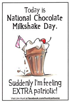National Chocolate Milkshake Day on September brings chocolate and ice cream lovers together. Forget the calories for just this one day and enjoy a sweet tall, thick and delicious, chocolate m… Chocolate Day, Chocolate Milkshake, Unusual Holidays, Funny Holidays, Special Holidays, Today Is National, National Days, National Day Calendar, Drink Mixer