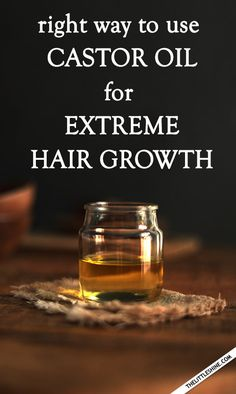 How to use castor oil for extreme hair growth - The Little Shine