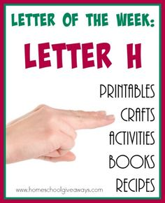 """Learning letters can be fun. Check out this HUGE List of Resources for teaching the Letter """"H"""". Includes {free} printables, crafts, activities, recipes and books! :: www.homeschoolgiveaways.com"""