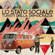 Lo stato sociale - Turisti della democrazia.