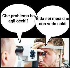 Che problema ha agli occhi Cheer Up, Vignettes, Funny Pictures, Funny Memes, Entertaining, Comics, Bologna, Pictures, Humor