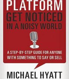 Platform: Get Noticed In A Noisy World PDF