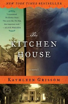 The Kitchen House. Such an amazing read!