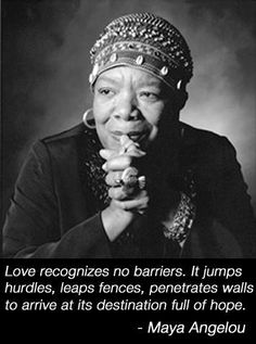 Beautiful love quote from a phenomenal woman!