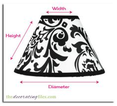 Lampshade Size: How to Determine What Your Lamp Needs | Decorating Files | www.decoratingfiles.com