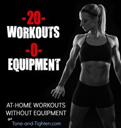 Our Weekly Workout Plans feature just a few of the hundreds of workouts on Tone and Tighten Click here to see them all! No gym? No equipment? NO PROBLEM! One of the common misconceptions I often en…