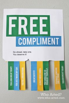This is on Saturday, FREE Compliment Flyers! Great for your home, office or to hang up around town. (National Compliment Day is on January Staff Morale, Employee Morale, Teacher Morale, Morale Boosters, Employee Recognition, Recognition Ideas, Flyer Free, Employee Appreciation, Appreciation Gifts