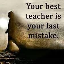 seu melhor professor é o seu ultimo erro