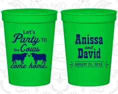 Let's Party till the Cows come Home Cups, Custom Plastic Cups, Cows, stadium cups (222)