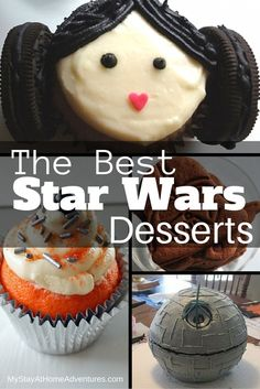 The Best Star Wars Desserts to make at home. Simple and easy to make and won't cost you much money.