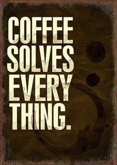 postcart: coffee solves every thing