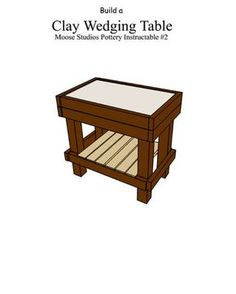 Build a Country Pottery Clay Wedging Table, need one of these baaadddd!