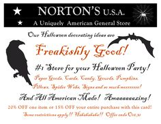 15% off online purchase at Norton's U.S.A. with coupon code ghoul! Good through 10/31/15! Coupon above can be used in store! www.nortonsusa.com