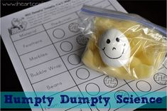 "Cute pre k science :) Humpty Dumpty Science: We could experiment with this activity the day we read, ""Chickens Aren't The Only Ones"". The idea could be used on a different day in the farm unit or around Easter. Kid Science, Science Lessons, Science Projects, Science Experiments, Science Labs, Summer Science, Science Chemistry, Organic Chemistry, Physical Science"