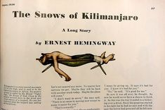 """The Snows of Kilimanjaro and other stories. A Clean Well Lighted Place -- """"Nada y pues nada. Nada y pues nada. Our nada who art in nada, nada be thy nada."""" Something about Hemingway makes me feel absolutely alive. Hemingway Quotes, Ernest Hemingway, Name Change, Long Stories, Best Novels, Kilimanjaro, Film Director, Library Books, Bibliophile"""