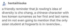 "Cho Chang, Harry Potter, hp, JKR-> After realizing this, and the ""not homo"" Scorp and Albus I feel really disappointed :("