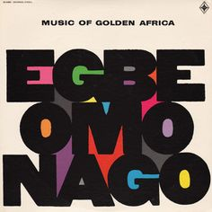 Project Thirty-Three: Egbe Omo Nago (1970)