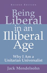 Being Liberal In Illiberal Age