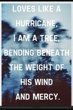 Love is like a hurricane
