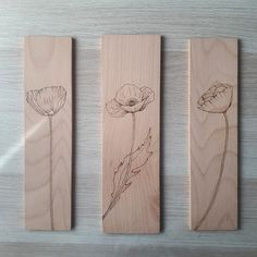 Impressionidesign - wood burned poppies, wildflowers, home decor, wall decor in beech wood, sustainable sourced wood from Italy. Work In Sweden, Pyrography, Small Businesses, Wildflowers, Wood Burning, Poppies, Burns, Wall Decor, Carving