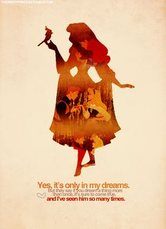 Yes, it's only in my dreams. But they say if you dream a thing more than once, it's sure to come true...