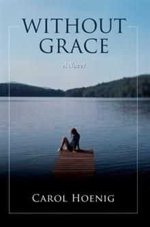 Five Stars    Without Grace is a heartening portrait of small-town life and a tender and triumphant coming-of-age tale about the complexities and comforts of family and the healing that comes with letting go of the past.