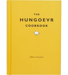 """The Hungoevr Cookbook by Milton Crawford - """"If you can muster up the strength to get out of bed and make it to the kitchen..."""" this self-help book will help you assess and treat your malady, or at least distract you from it with games, quizzes, witticisms, jokes, and insights into hangover science"""