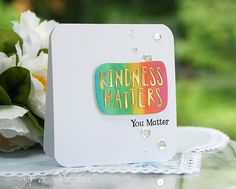 Simon Says Stamp Kindness Matters Scrapbook Templates, Diy Scrapbook, Scrapbooking, Paper Cards, Diy Paper, I Love You Lettering, Birthday Words, Coffee Cards, Kindness Matters