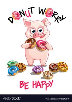Buy Vector Illustration of Cartoon Pig with Donuts by Say_cheese on GraphicRiver. Vector illustration of cute cartoon happy fun pig with donuts. Dont worry, be happy. Donut Drawing, Pig Drawing, Baby Drawing, Happy Cartoon, Cute Cartoon, Cartoon Pig, Pig Wallpaper, New Year Illustration, Donut Vector