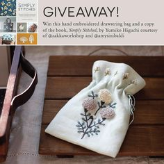 https://flic.kr/p/CUMmEk | Win a copy of the book Simply Stitched by @yumikohiguchi and the little bag I stitched using the Dahlia Sachet pattern by leaving a comment below. This beautiful book includes embroidery patterns using cotton and wool to embellish simple sewing projects.